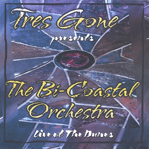 Tres Gone Presents the Bi-Coastal Orchestra Live from the Dunes