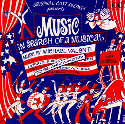 Music in Search of a Musical