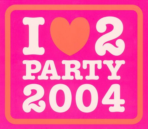 I Love 2 Party 2004