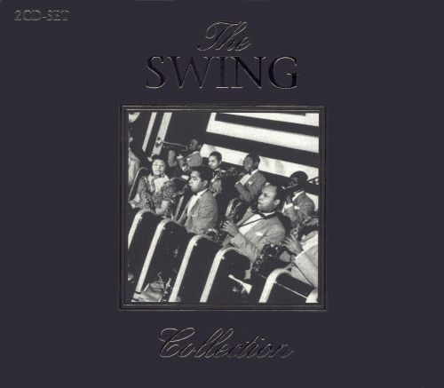 The Swing Collection [Music and Melody]