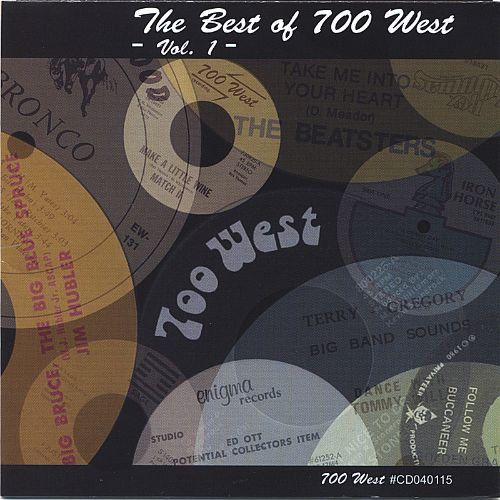 The Best of 700 West, Vol. 1