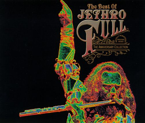 The Best of Jethro Tull: The Anniversary Collection