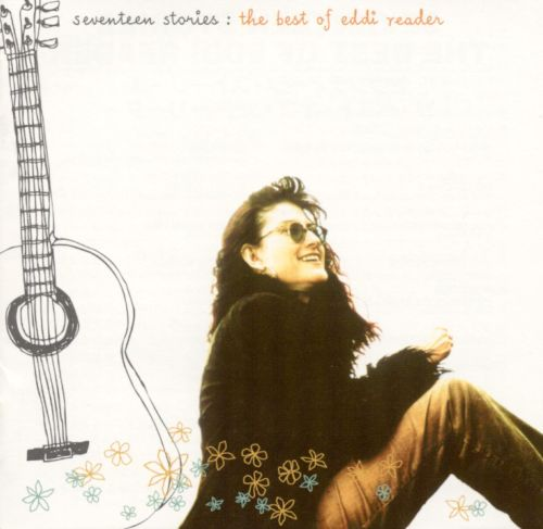 Seventeen Stories: The Best of Eddi Reader