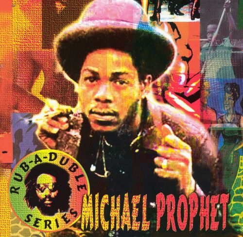 Michael Prophet (Rub-A-Duble Series)