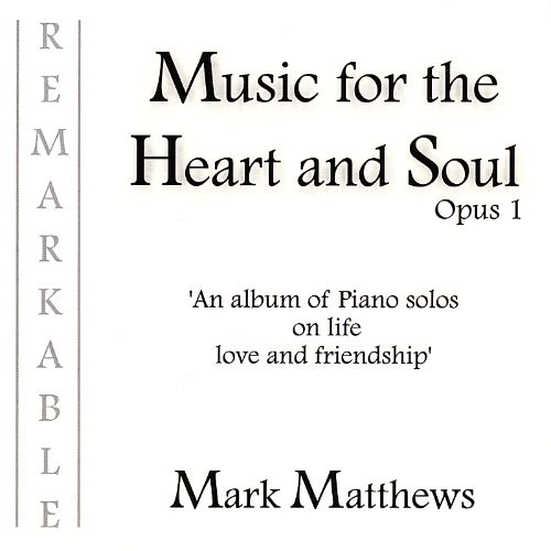 Music for the Heart and Soul Opus 1