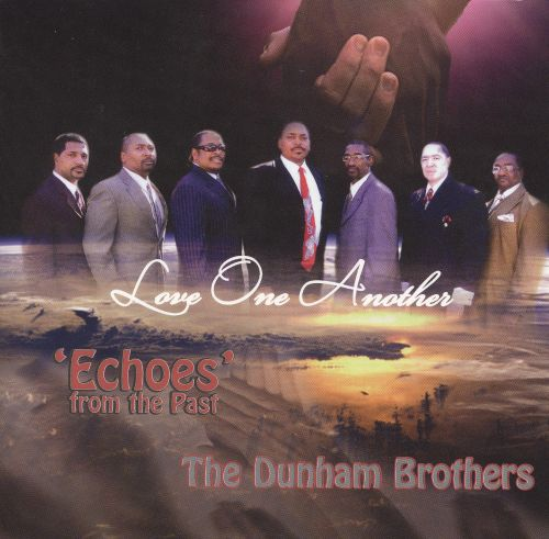 Love One Another: 'Echoes' from the Past