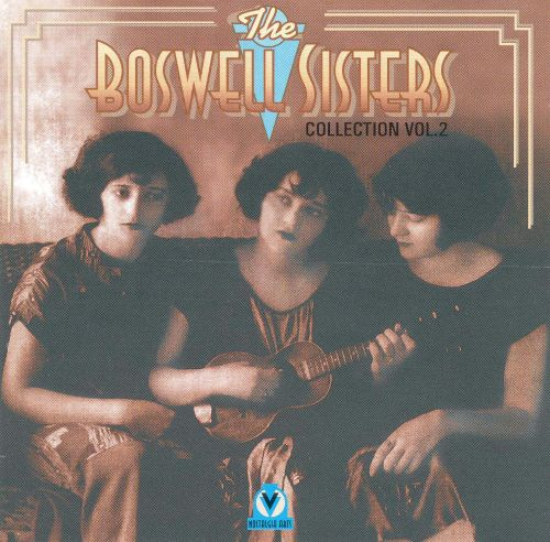 Boswell Sisters Collection, Vol. 2