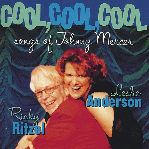 Cool, Cool, Cool Songs of Johnny Mercer