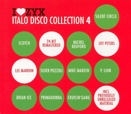 I Love ZYX: Italo Disco Collection 4