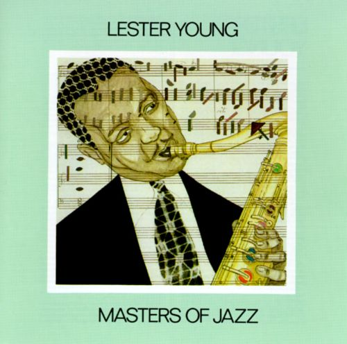 Masters of Jazz: Lester Young