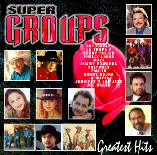 Super Grupos: Greatest Hits
