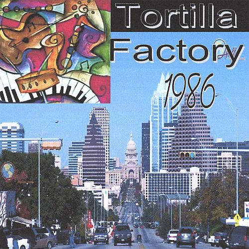 Tortilla Factory 1986