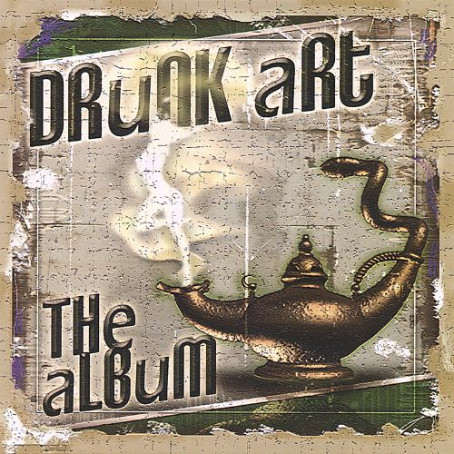 Drunk Art: The Album