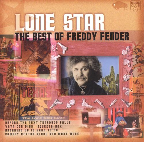 Lone Star: The Best of Freddy Fender