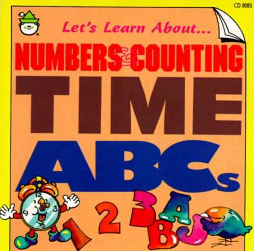 Let's Learn About...Numbers & Counting, Time, ABCs
