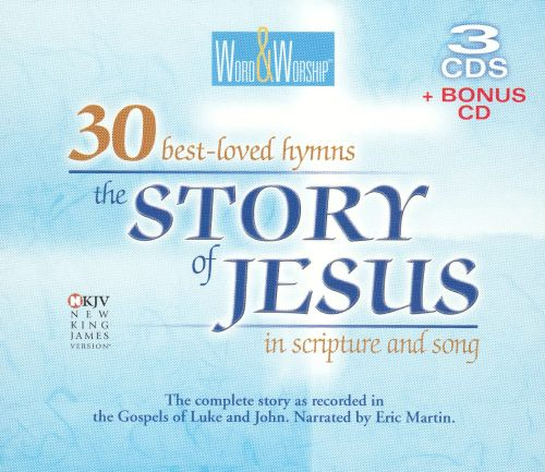 The Story of Jesus in Word and Song