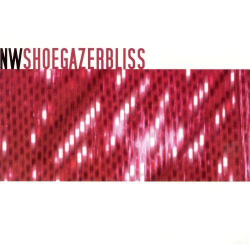 NW Shoegazerbliss