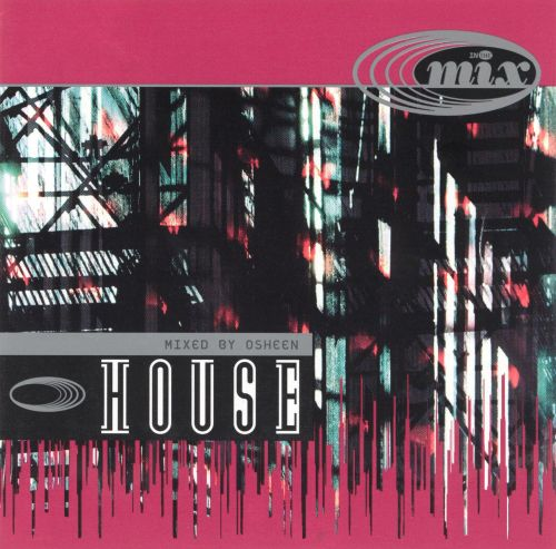 In the Mix: House