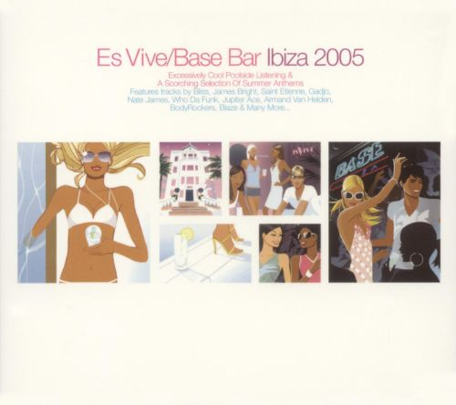 Hed Kandi: Es Vive Base Bar Ibiza 2005