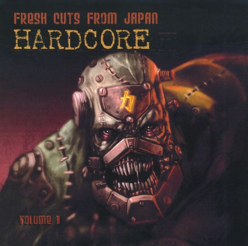 Fresh Cuts from Japan Hardcore, Vol. 1