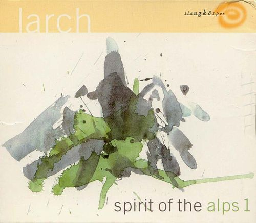 Music for Healing Arts: Spirit of the Alps 1