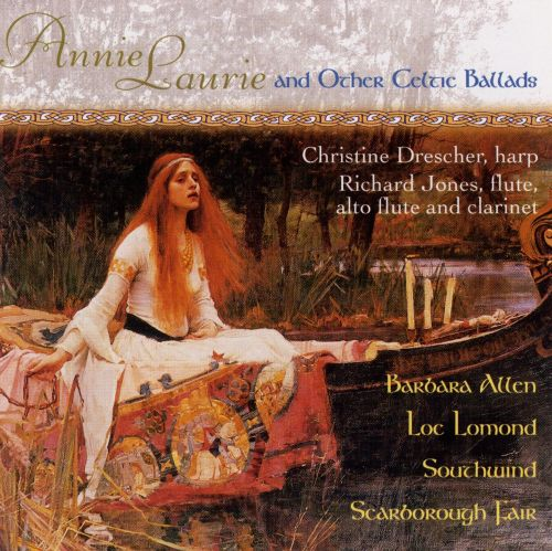 Annie Laurie & Other Celtic Ballads