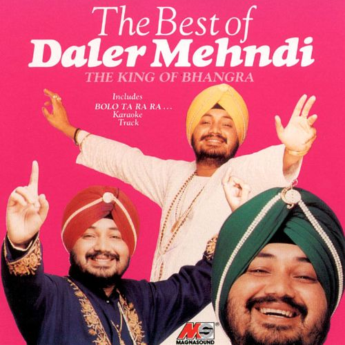 The Best of Daler Mehndi