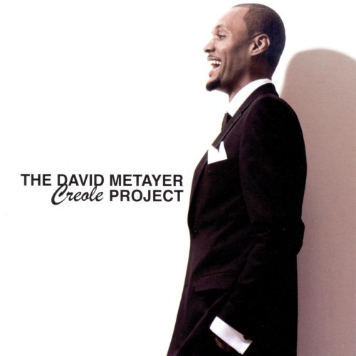 The David Metayer Creole Project