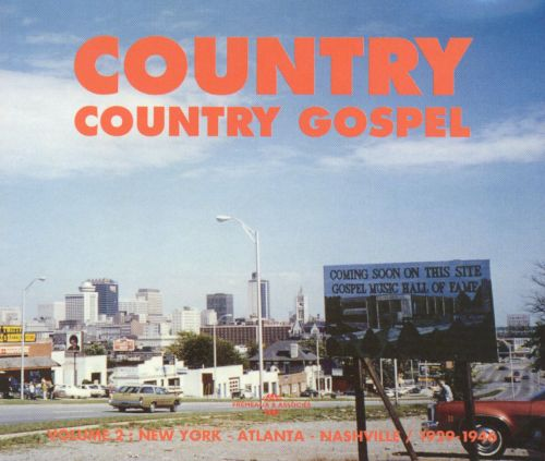 Country, Vol. 2: Country Gospel 1929-1946
