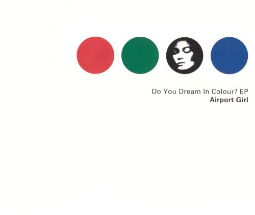 Do You Dream in Color? EP