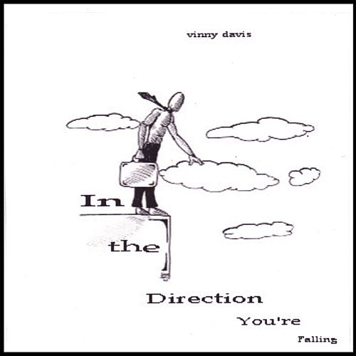 In the Direction You're Falling