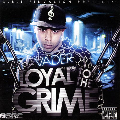 Loyal to the Grime