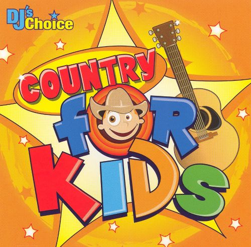 DJ's Choice: Country for Kids