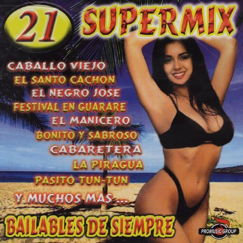 21 Super Mix: Bailables de Siempre, Vol. 1
