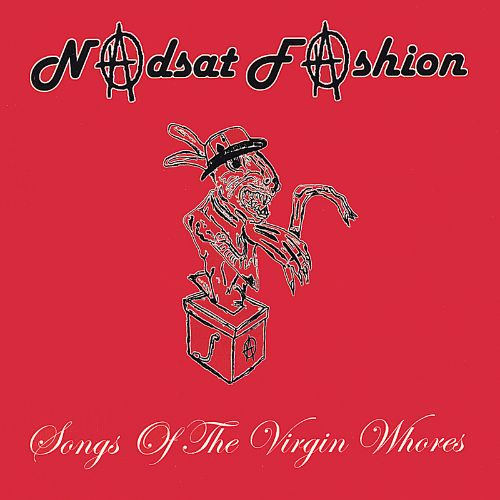 Songs of the Virgin Whores