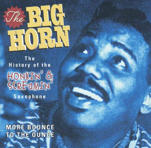 Big Horn: More Bounce to the Ounce