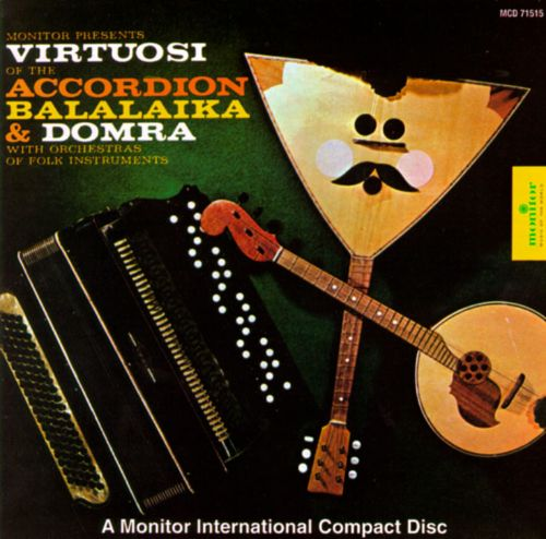 Virtuosi of the Accordion, Balalaika, Dombra & Zhaleika (russia)