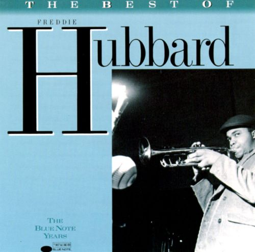 The Best of Freddie Hubbard [Blue Note/Capitol]