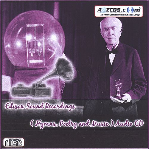 Edison Sound Recordings: Hymns, Poetry and Music