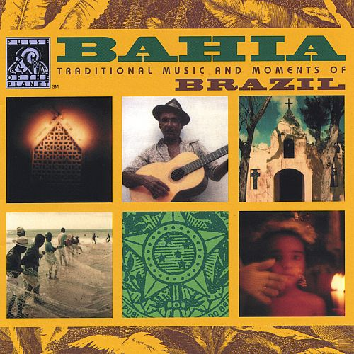 Bahia: Traditional Music and Moments of Brazil