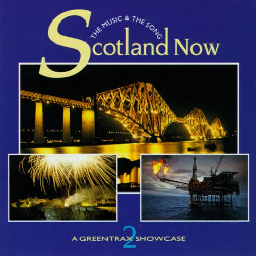 Scotland Now, Vol. 2: The Music & The Song