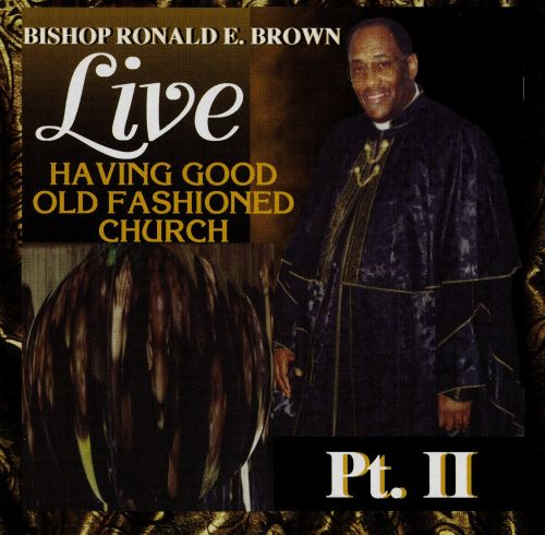 Having Good Old Fashioned Church, Vol. 2 [CD]
