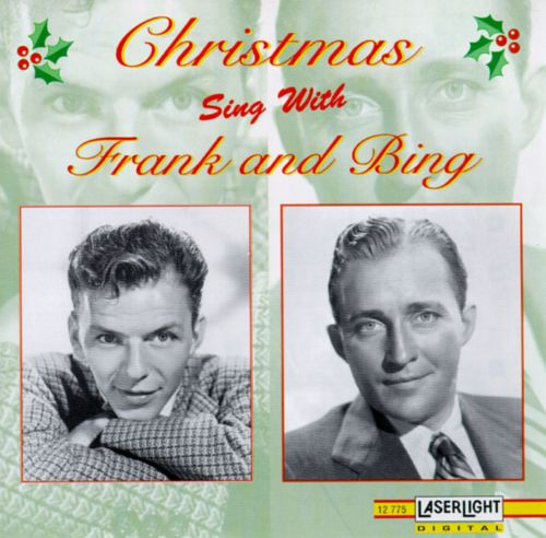 Christmas Sing With Frank and Bing [12 Tracks]