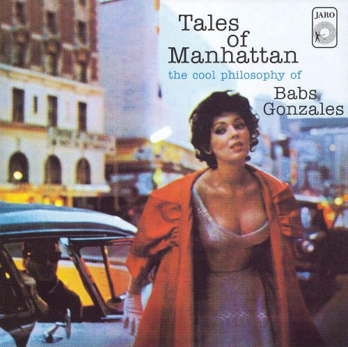Tales of Manhattan: The Cool Philosophy of Babs Gonzales