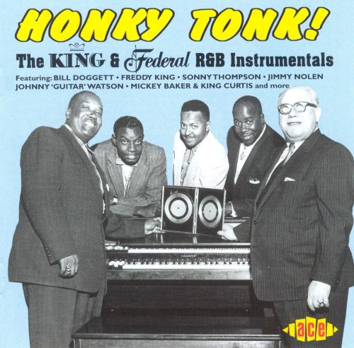 Honky Tonk! The King & Federal R&B Instrumentals