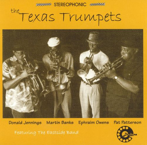 Texas Trumpets Featuring the Eastside Band