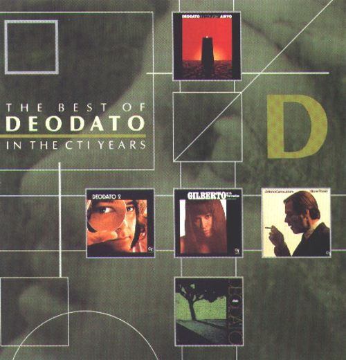 Deodato: The Best of Deodato in the CTI Years