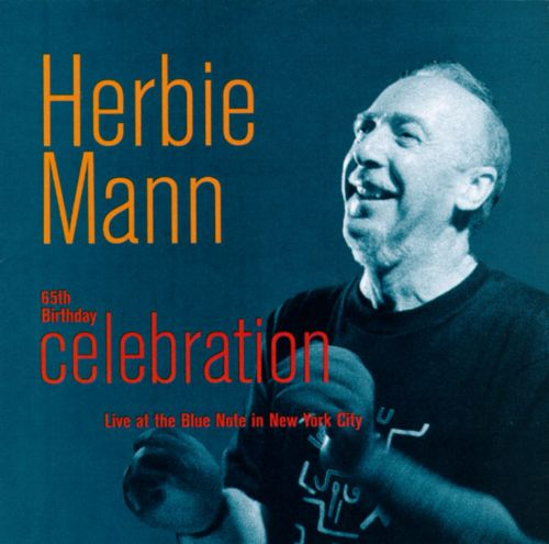 65th Birthday Celebration: Live at the Blue Note in New York City