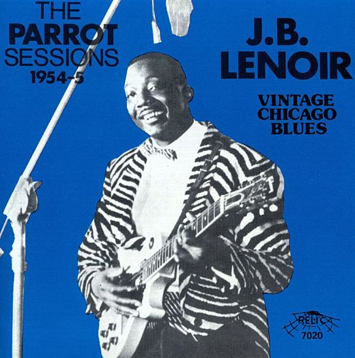 The Parrot Sessions, 1954-55: Vintage Chicago Blues