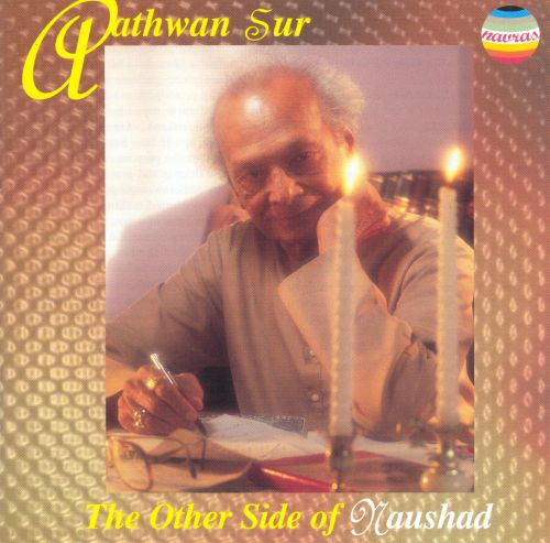 Aathwan Sur: The Other Side of Naushad